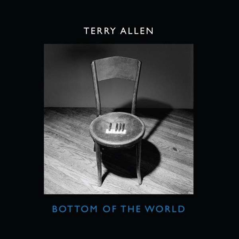 Terry Allen - Bottom of the World